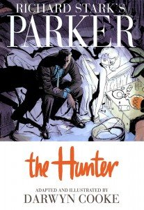 Richard Stark's Parker - Book 1 - The Hunter