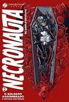 Necronauta - Volume 1 - O soldado assombrado e outras histórias