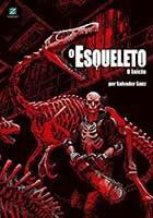 O Esqueleto - O Início