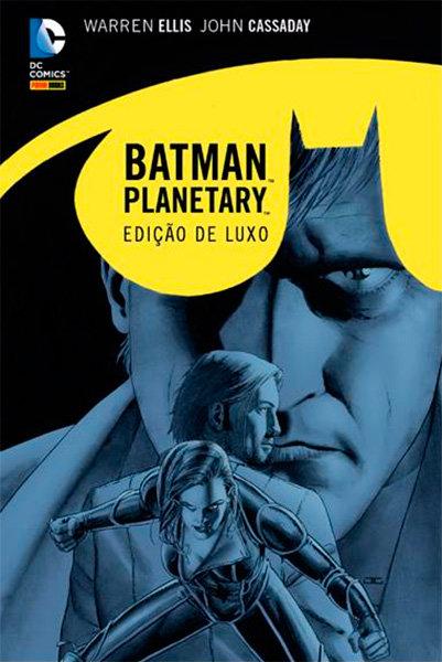 Batman / Planetary - Noite sobre a Terra - Edição Definitiva