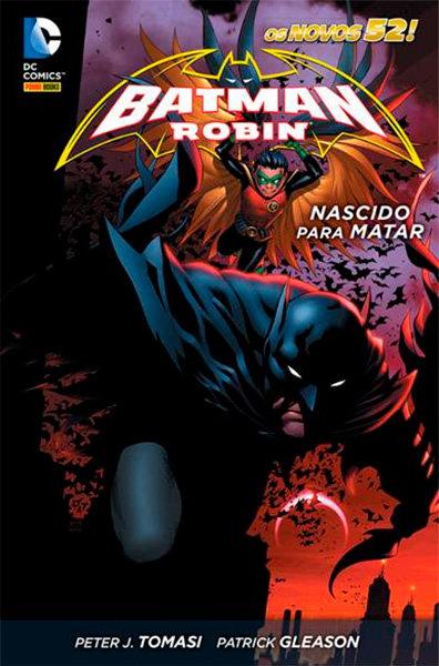 Batman & Robin - Nascido para matar