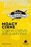Moacy Cirne - O gênio criativo dos quadrinhos