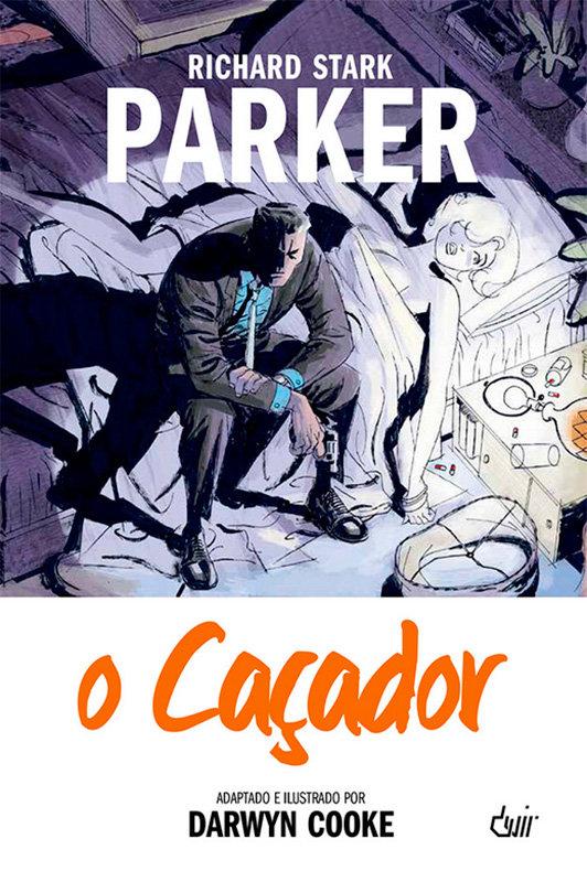 Parker - O Caçador