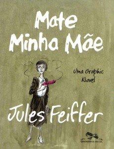 Mate minha mãe - Uma graphic novel