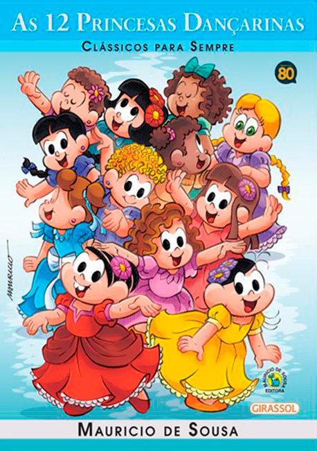 Coleção Clássicos para Sempre - As 12 Princesas Dançarinas