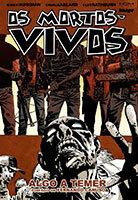 Os Mortos-Vivos - Volume 17 - Algo a temer
