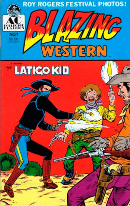 Blazing Western # 1 - Latigo Kid