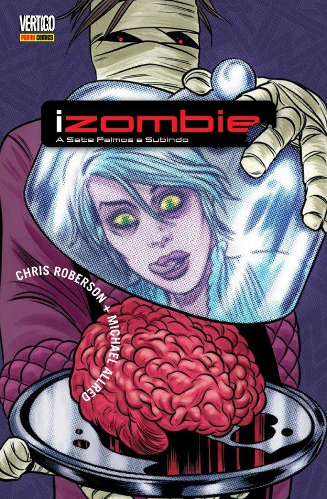 iZombie - Volume 3 - A sete palmos e subindo