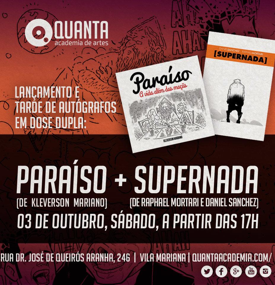 Lançamento Paraíso + Supernada