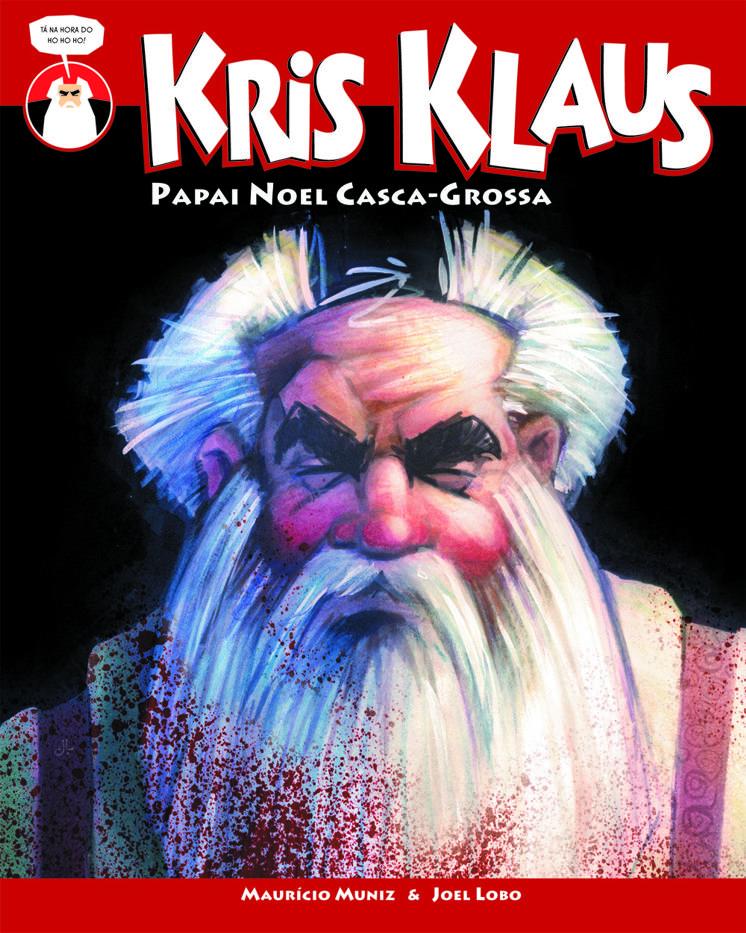 Kris Klaus - Papail Noel Casca-Grossa