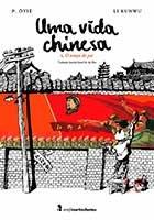 Uma Vida Chinesa - Volume 1 - O tempo do pai