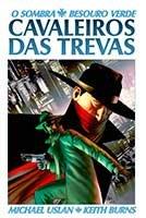 O Sombra e Besouro Verde - Volume 1 - Cavaleiros das Trevas