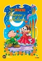 Turma da Mônica - Romeu e Julieta - Edição comemorativa Mauricio 80 anos