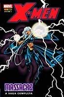 X-Men - Massacre - Volume 3