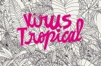 VirusTropical_des