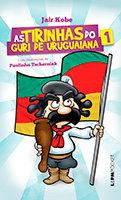 As tirinhas do Guri de Uruguaiana - Versão Pocket