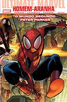 Ultimate Marvel - Homem-Aranha - O mundo segundo Peter Parker