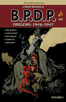 B.P.D.P. Origens 1946-1947 - Volume 1