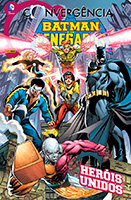 Convergência - Batman e os Renegados