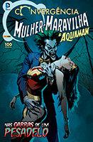 Convergência - Mulher-Maravilha e Aquaman