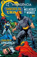 Convergência - Sindicato do Crime e Os Melhores do Mundo