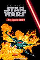 Comics Star Wars – Volume 56 – X-Wing - O Esquadrão Rebelde 2