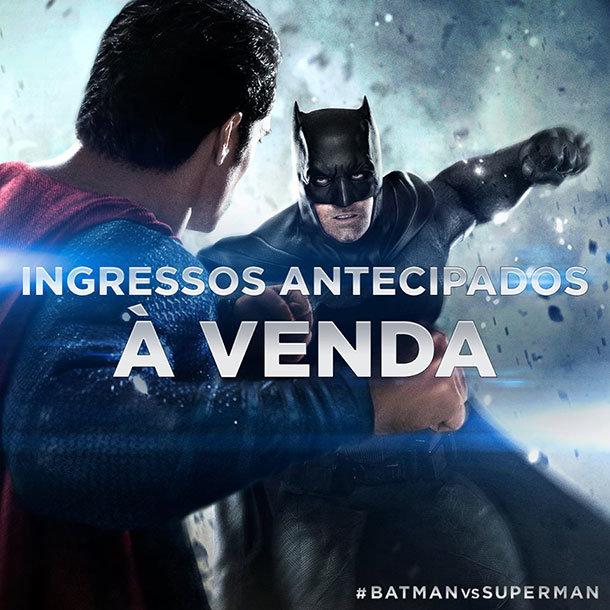 Ingressos para Batman vs. Superman