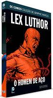 DC Comics Coleção de Graphic Novels - Lex Luthor - O Homem de Aço