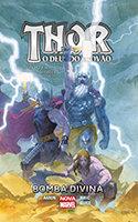 Thor - O Deus do Trovão - Bomba Divina