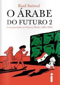 O árabe do futuro 2 – Uma juventude no Oriente Médio (1984-1985)