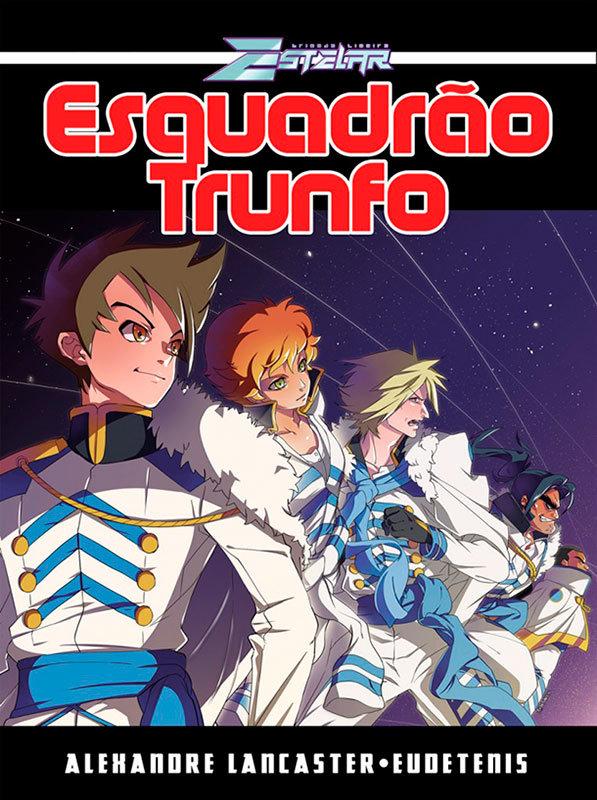 Brigada Ligeira Estelar - Esquadrão Trunfo