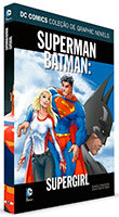 DC Comics Coleção de Graphic Novels - Superman/Batman - Supergirl