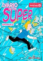 Diário de um Super – Episódio 8