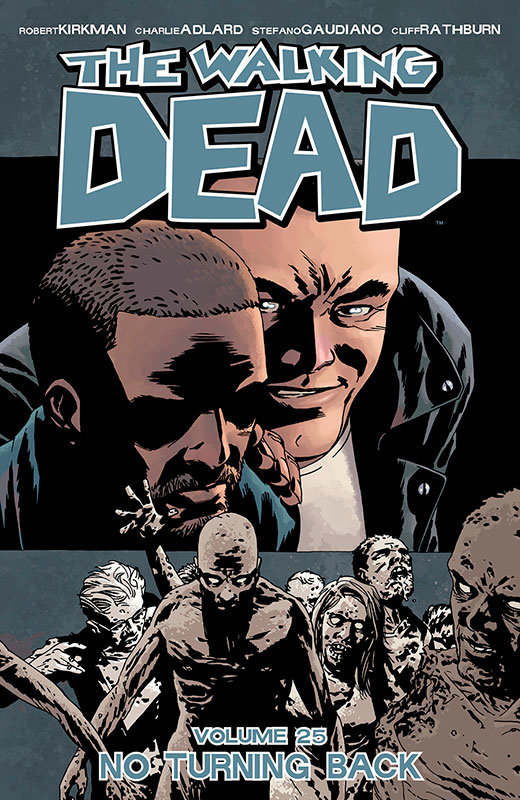The Walking Dead - Volume 25 - No Turning Back