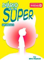 Diário de um Super – Episódio 9