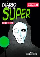 Diário de um Super – Episódio 10